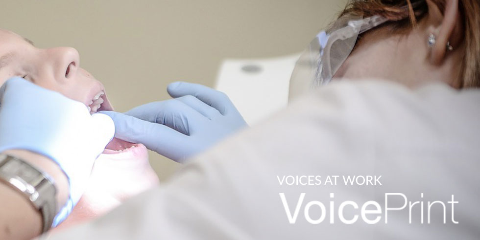 Voices at Work – In the Dentist's Chair